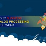 Boost your business with catalog processing outsource work